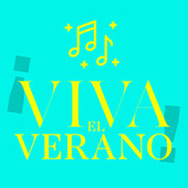 ¡Viva el Verano! by Various Artists