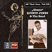 All that Jazz, Vol. 128: Quincy Jones -