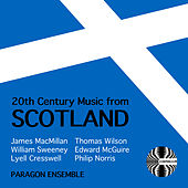 20th Century Music from Scotland von Paragon Ensemble