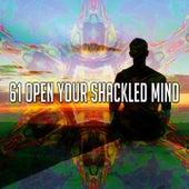 61 Open Your Shackled Mind von Yoga
