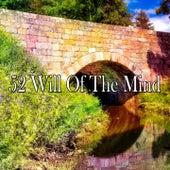 52 Will of the Mind de Meditation Awareness