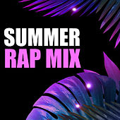 Summer Rap Mix de Various Artists