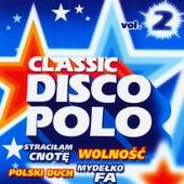 Classic Disco Polo vol. 2 by Disco Polo