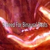 9 Need for Binaural Beats by Binaural Beats Brainwave Entrainment