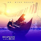 Rhapsody in Blue de Dr. Mike Bogle