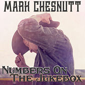 Numbers on the Jukebox de Mark Chesnutt