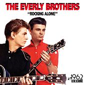 Rocking Alone by The Everly Brothers