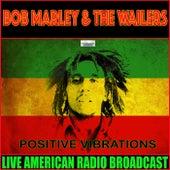 Positive Vibrations (Live) de Bob Marley
