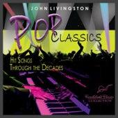 Pop Classics by John Livingston