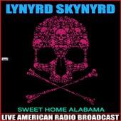 Sweet Home Alabama (Live) de Lynyrd Skynyrd