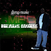 Mpc Heads Bangers by Slump Musiq