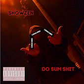 Do Sum Shit von Showzen