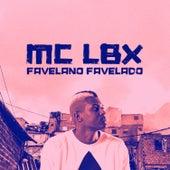 Favelano Favelado by MC Lbx