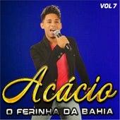 O Ferinha da Bahia, Vol. 7 de Acácio
