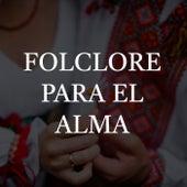 Folclore para el Alma de Various Artists
