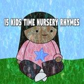 15 Kids Time Nursery Rhymes de Canciones Para Niños