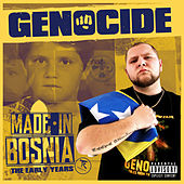 Made in Bosnia - The Early Years von Genocide