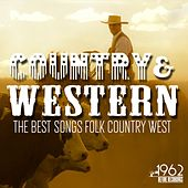 Country & West (The Best Songs Folk Country west) de Various Artists