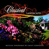 Famous Classical Landscapes (Musical Panoramas By Great Composers) by Various Artists