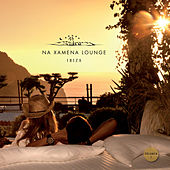 Na Xamena Lounge Ibiza de Various Artists