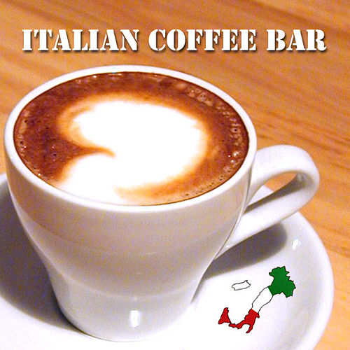 Italian Coffee Bar by Various Artists