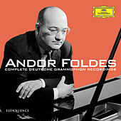 Andor Foldes: Complete Deutsche Grammophon Recordings by Andor Foldes