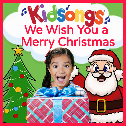 kidsongs we wish you a merry christmas by kid songs - Kidsongs We Wish You A Merry Christmas