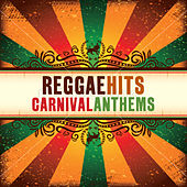 Reggae Hits: Carnival Anthems 2011 de Various Artists