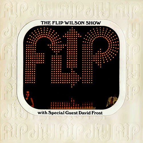 The Flip Wilson Show by Flip Wilson
