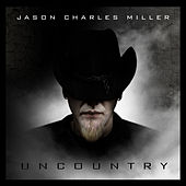 Uncountry by Jason Charles Miller
