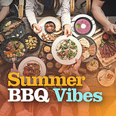 Summer BBQ Vibes by Various Artists