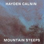 Mountain Steeps by Hayden Calnin