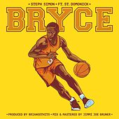 Bryce (feat. St. Domonick) by Steph Simon