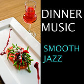 Dinner Music: Smooth Jazz von Collection