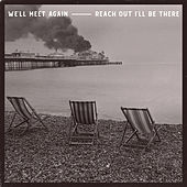 We'll Meet Again / Reach Out I'll Be There by The Jaded Hearts Club