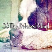 58 The Relaxed Mind von Rockabye Lullaby