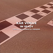 Im Ready (Special Instrumental Versions) de Kar Vogue