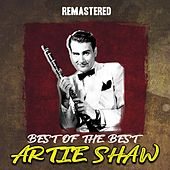 Best of the Best (Remastered) by Artie Shaw