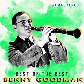 Best of the Best (Remastered) by Benny Goodman