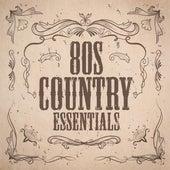 80s Country Essentials von Various Artists