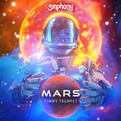 Mars by Timmy Trumpet