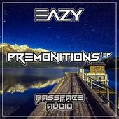 Premonitions de Eazy