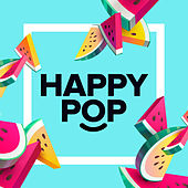 Happy Pop by Various Artists