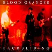 Backsliding by Blood Oranges