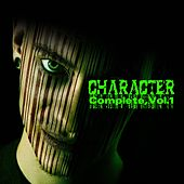 Character Complete, Vol. 1 von Character