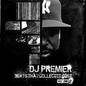 Beats That Collected Dust Vol. 2 by DJ Premier