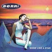 Shine Like A Star de Berri