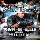 Bar-B-Cue Or Mildew by Baby Drew