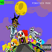 Pinocchio Mode by 45 Degrees