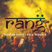 Rang by Bickram Ghosh